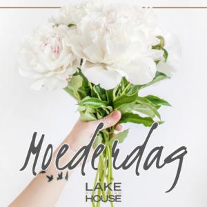 Moederdag vier je bij Lake House!
