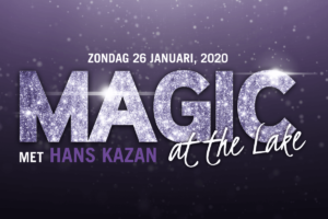 Magic at the Lake met Hans Kazan